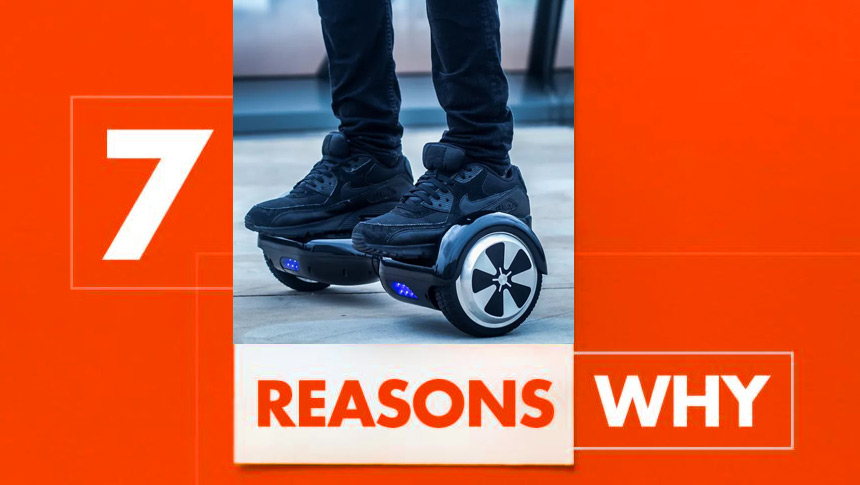 Seven reason why you should purchase a hoverboard Product.